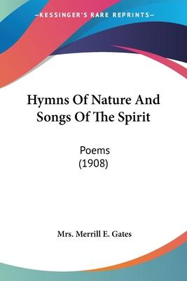 Hymns of Nature and Songs of the Spirit