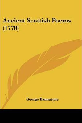Ancient Scottish Poems (1770)