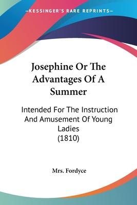 Josephine or the Advantages of a Summer