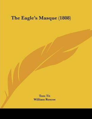 The Eagle's Masque (1808) Cover Image