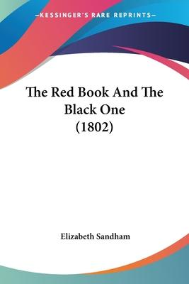 The Red Book and the Black One (1802)