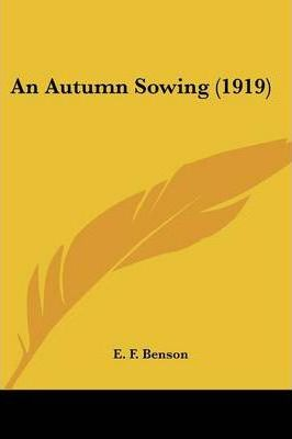 An Autumn Sowing (1919) Cover Image