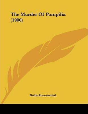 The Murder of Pompilia (1900)