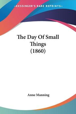 The Day of Small Things (1860)