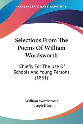Selections From The Poems Of William Wordsworth William