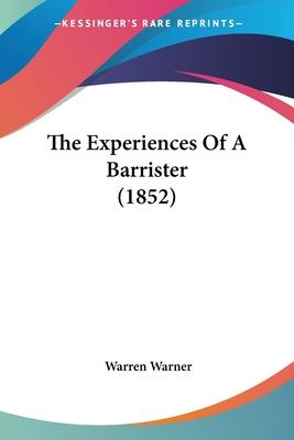 The Experiences of a Barrister (1852)