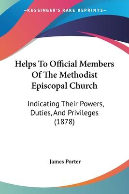 Helps To Official Members Of The Methodist Episcopal Church Cover Image
