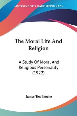 The Moral Life And Religion Cover Image
