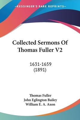 Collected Sermons of Thomas Fuller V2