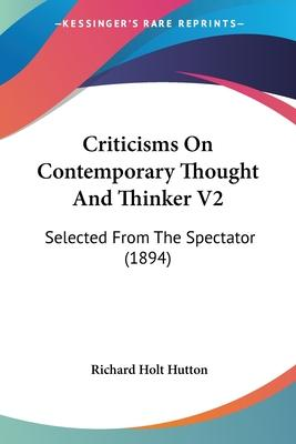 Criticisms on Contemporary Thought and Thinker V2