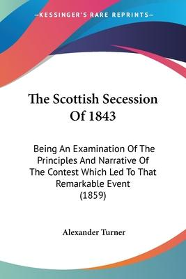 The Scottish Secession of 1843