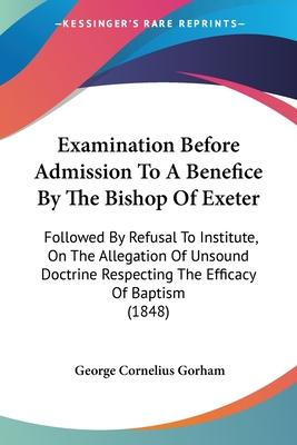 Examination Before Admission to a Benefice by the Bishop of Exeter