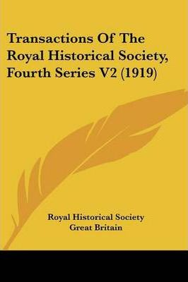 Transactions of the Royal Historical Society, Fourth Series V2 (1919)