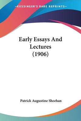 Early Essays and Lectures (1906)