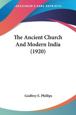 The Ancient Church and Modern India (1920)