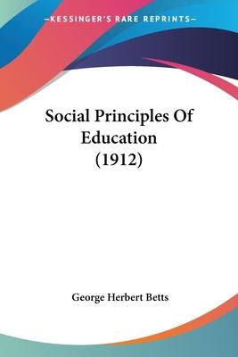Social Principles of Education (1912)