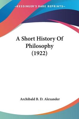 A Short History of Philosophy (1922)