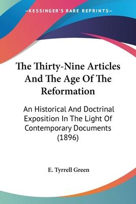 The Thirty-Nine Articles and the Age of the Reformation