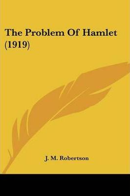 The Problem of Hamlet (1919)