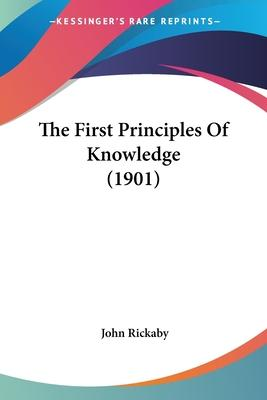 The First Principles of Knowledge (1901)