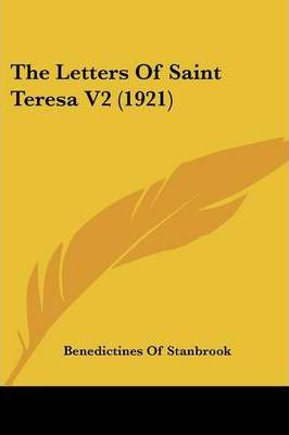 The Letters of Saint Teresa V2 (1921)
