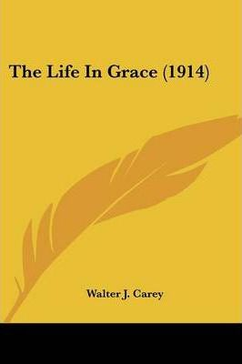 The Life in Grace (1914)