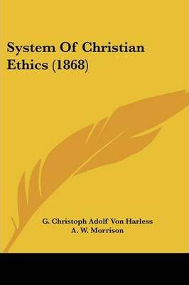 System of Christian Ethics (1868)