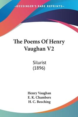 The Poems of Henry Vaughan V2