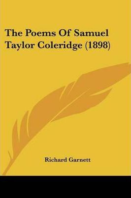 The Poems of Samuel Taylor Coleridge (1898)