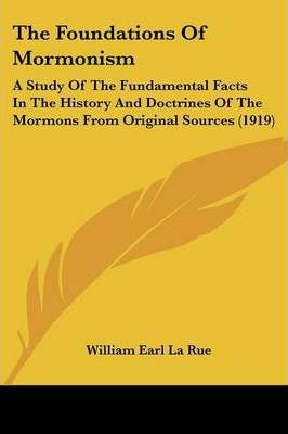 The Foundations of Mormonism