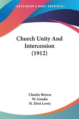 Church Unity and Intercession (1912)