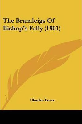 The Bramleigs of Bishop's Folly (1901)