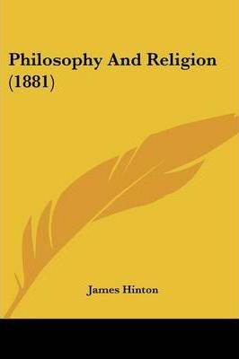 Philosophy and Religion (1881)