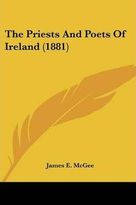 The Priests and Poets of Ireland (1881)