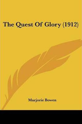 The Quest of Glory (1912)