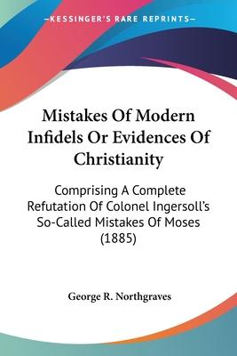 Mistakes of Modern Infidels or Evidences of Christianity