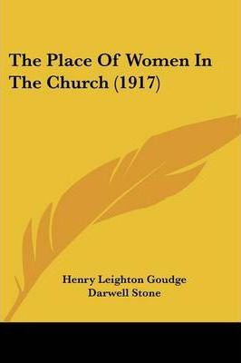 The Place of Women in the Church (1917)