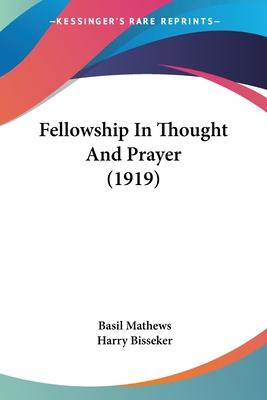 Fellowship in Thought and Prayer (1919)
