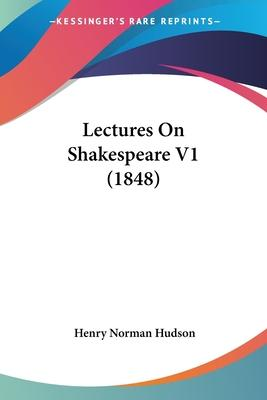 Lectures on Shakespeare V1 (1848)