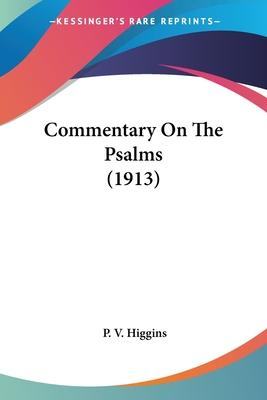 Commentary on the Psalms (1913)