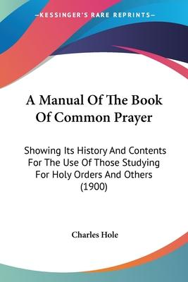 A Manual of the Book of Common Prayer