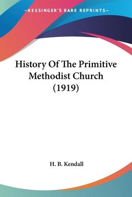 History of the Primitive Methodist Church (1919)