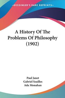 A History of the Problems of Philosophy (1902)
