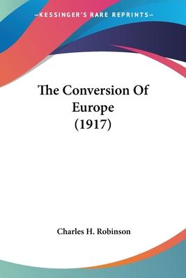 The Conversion of Europe (1917)