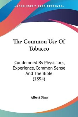 The Common Use of Tobacco