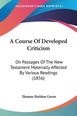 A Course of Developed Criticism