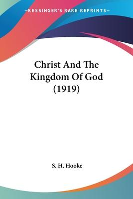 Christ and the Kingdom of God (1919)