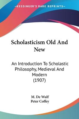 Scholasticism Old and New