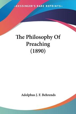The Philosophy of Preaching (1890)
