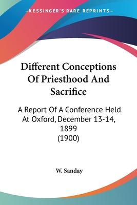 Different Conceptions of Priesthood and Sacrifice
